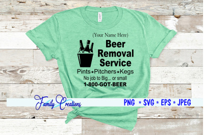 Beer Removal Service No Job To Big or small
