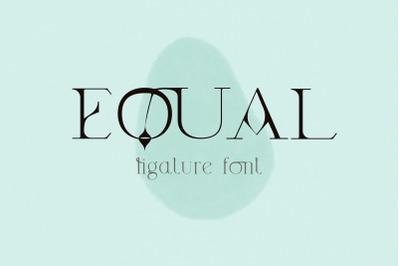 Equal. Ligature Modern Font