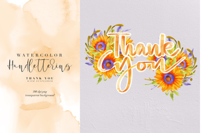 Watercolor Handlettering Thank You, Sunflowers PNG, Clipart