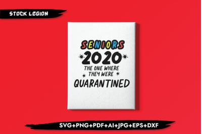 Seniors 2020 Where They Quarantined SVG