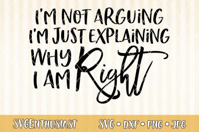 I'm not arguing i'm just explaining why i am right SVG
