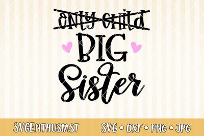 Only child Big sister SVG