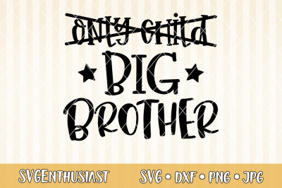 Only child big brother SVG cut file