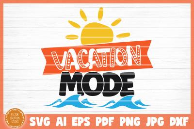 Vacation Mode Summer Beach SVG Cut File