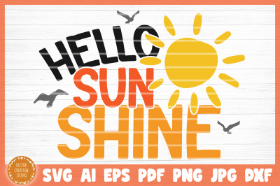 Hello Sunshine Summer Beach SVG Cut File