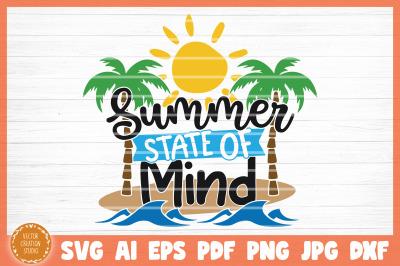 Summer State Of Mind Summer Beach SVG Cut File