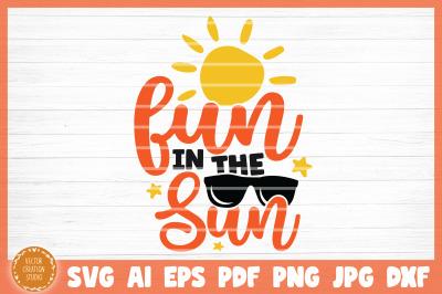 Fun In The Sun Summer Beach SVG Cut File