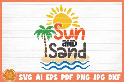 Sun And Sand Summer Beach SVG Cut File