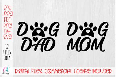Dog Mom and Dog Dad SVG Bundle. Dog Paws Svg.