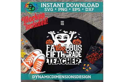 Fa boo Lous Teacher, boo, Teacher svg, Fifth Grade Teacher, Halloween