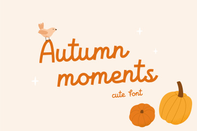 Autumn moments | Cute font