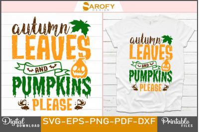 Halloween Autumn leaves and pumpkins please