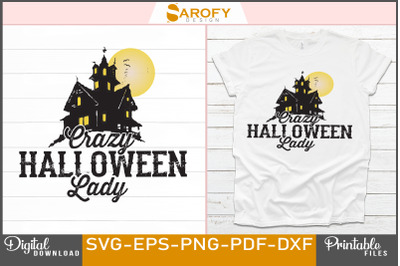 Crazy Halloween lady design sublimation svg