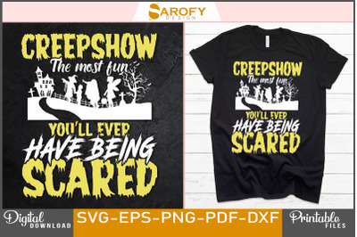 Creepshow the most fun Halloween design sublimation