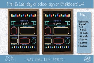 First Day of PreSchool SVG for Chalkboard, Last Day of Pre-k svg V.4