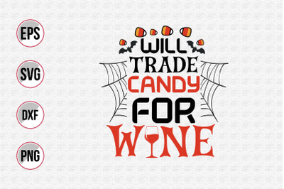 Will trade candy for wine svg.