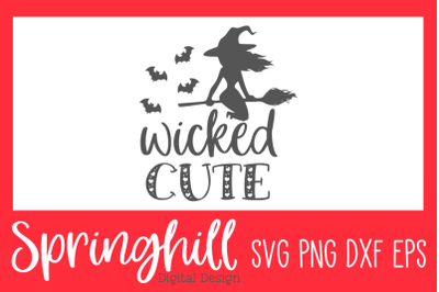 Wicked Cute Halloween SVG PNG DXF & EPS Design Cut Files