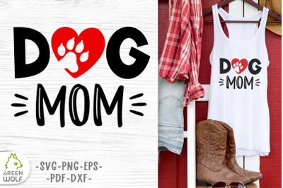 Dog mom svg Dog paw print svg Dog mom png Dog love svg design