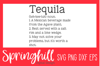 Tequila Definition Alcohol Funny Quote SVG PNG DXF & EPS Design Files