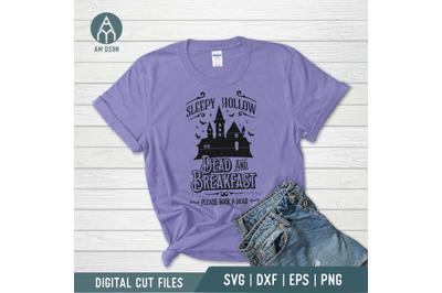Sleepy Hollow Dead and Breakfast svg,  Halloween svg cut file