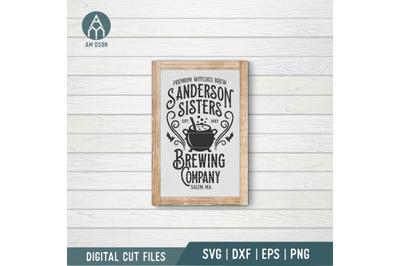 Sanderson Sisters Brewing Co svg, Halloween svg cut file