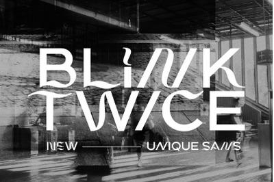 Blink Twice - Unique Sans