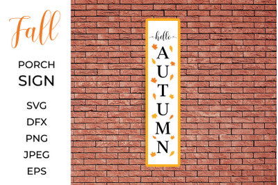 Hello Autumn Porch Sign. Vertical Front Sign. Welcome Sign.