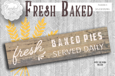 Fresh Baked Pies Served Daily, SVG Cutting File
