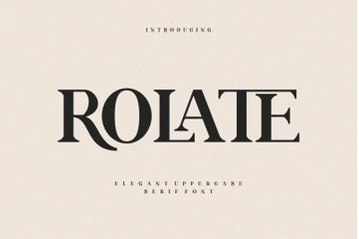 ROLATE Ligature  Serif Typeface