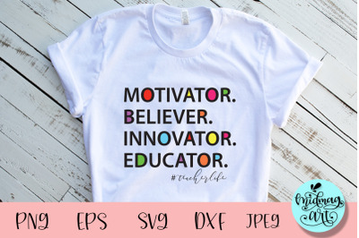 Motivator believer innovator educator svg, teacher svg