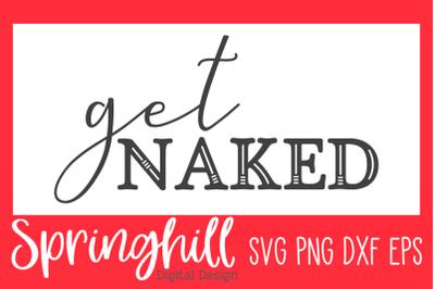 Get Naked Bathroom Sign SVG PNG DXF & EPS Design Cut Files