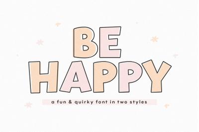 Be Happy - Fun Handwritten Font