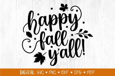 Happy Fall Y'all SVG, Fall Svg, Autumn svg, Thanksgiving svg, Hello Fa