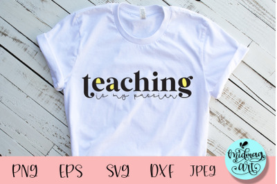 Teaching is my passion svg, teacher svg