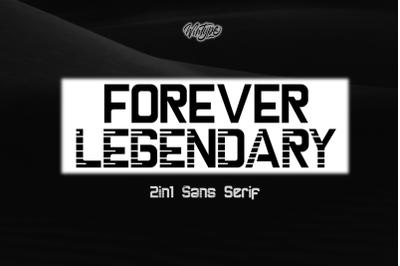 Forever Legendary