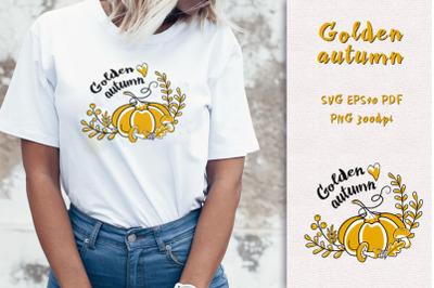 """Pumpkin """"Golden Autumn"""". SVG / Sublimation"""