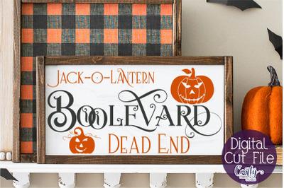 Halloween Svg, Farmhouse Sign, Jack-O-Lantern Boolevard Svg