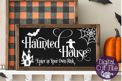 Halloween Svg, Farmhouse Sign, Haunted House Cut File