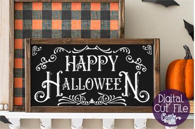 Halloween Svg, Farmhouse Sign, Happy Halloween Cut File
