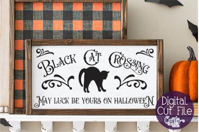 Halloween Svg, Farmhouse Sign, Black Cat Crossing Cut File