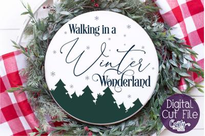 Christmas Svg, Christmas Round Sign, Winter Wonderland