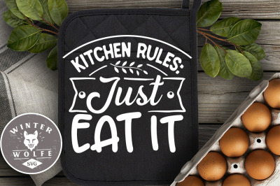 Kitchen rules just eat it SVG EPS DXF PNG