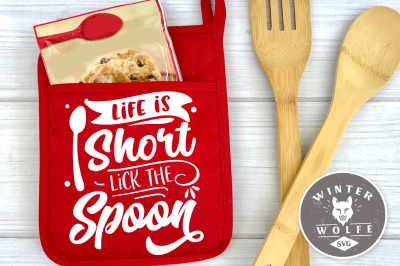 Life is short lick the spoon SVG EPS DXF PNG