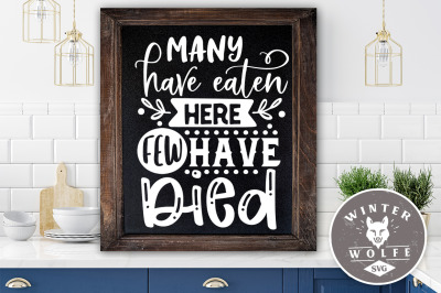 Many have eaten here few have died SVG EPS DXF PNG