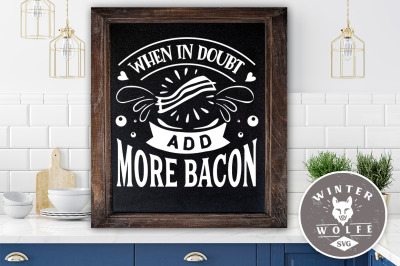 When in doubt add more bacon SVG EPS DXF PNG