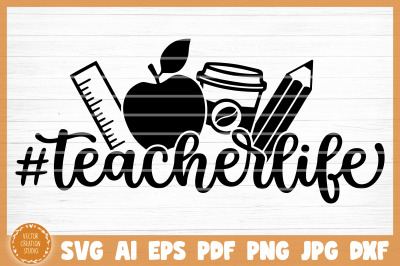 Hashtag Teacher Life SVG Cut File
