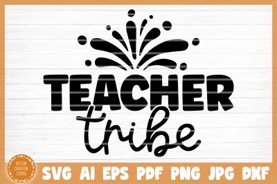 Teacher Tribe SVG Cut File