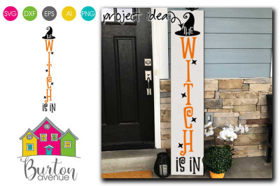 The Witch Is In Halloween Porch Sign Vertical SVG File