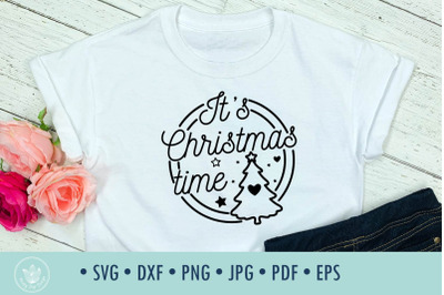 Christmas quote SVG cut file It's Christmas time