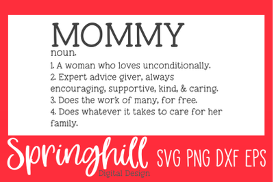 Mommy Mom Definition SVG PNG DXF & EPS Cutting Files